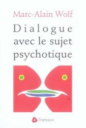 Dialogue Avec Le Sujet Psychotique - Intérieur - Format classique