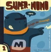 Super-Momo dans piège de fromage - Couverture - Format classique
