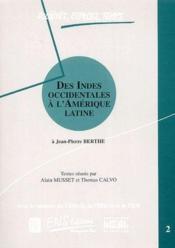Des Indes Occidentales à l'Amérique latine ; à Jean-Pierre Berth - Couverture - Format classique