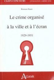 Crime Organise A La Ville Et A L'Ecran - Intérieur - Format classique