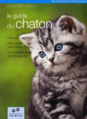 Le guide du chaton  - Collectif