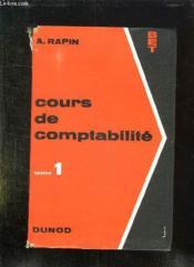 COURS DE COMPTABILITE PAR LA PRATIQUE RAISONNEE TOME 1 : INITIATION COMPTABLE, TENUE DE LIVRES. 6em EDITION. - Couverture - Format classique