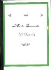 L Ecole Communale Dautrefois. - Couverture - Format classique