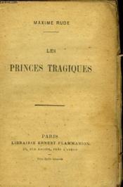 Les Princes Tragiques. - Couverture - Format classique