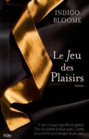 Le jeu des plaisirs - Couverture - Format classique