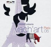 Vente livre :  Vach'art Paris 2006  - Collectif