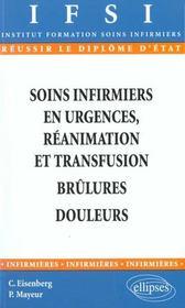 Soins Infirmiers En Urgences Reanimation Et Transfusion Brulures Douleurs - Intérieur - Format classique