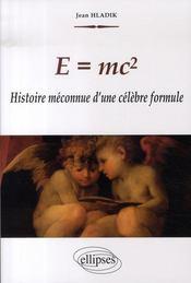 E=mc2 ; histoire méconnue d'une célèbre formule - Intérieur - Format classique