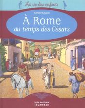 A Rome Au Temps Des Cesars - Intérieur - Format classique