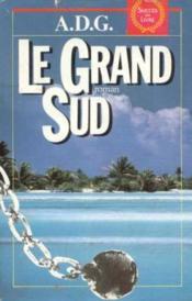 Le Grand Sud - Couverture - Format classique