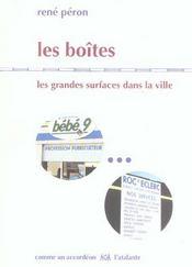 Les Boites ; Les Grandes Surfaces Dans Les Villes - Intérieur - Format classique