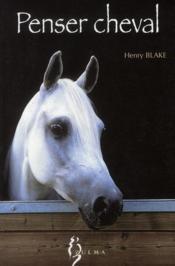 Penser cheval - Couverture - Format classique