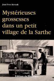Mystérieuses grossesses dans un petit village de la Sarthe - Intérieur - Format classique