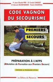 Code Vagnon Du Secourisme Premiers Secours - Intérieur - Format classique