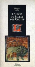 Le Livre Du Secret Des Choses - Couverture - Format classique