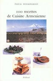 100 Recettes De Cuisine Armenienne - Intérieur - Format classique