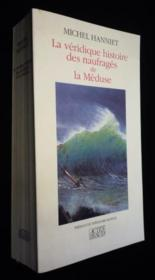 La veridique histoire des naufrages de la meduse - preface - Couverture - Format classique