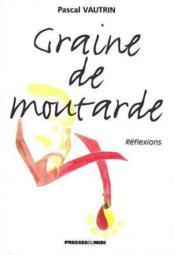 Graine De Moutarde - Couverture - Format classique