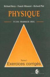 Physique Tome 1 Pcem Pharmacie Deug Ouvrage Epuise - Couverture - Format classique