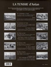 La Tunisie D'Antan ; La Tunisie A Travers La Carte Postale Ancienne - 4ème de couverture - Format classique