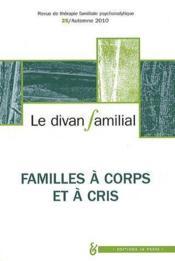 Revue le divan familial familles corps et cris for Divan familial