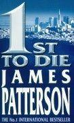 Vente livre :  1st to die  - James Patterson