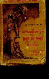 La Resurrection De La Tour De Nesle. - Couverture - Format classique