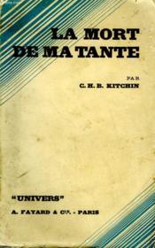 La Mort De Ma Tante. - Couverture - Format classique