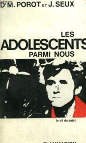 Les Adolescents Parmi Nous. - Couverture - Format classique