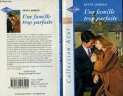 Une Famille Trop Parfaite - The Perfect Seduction - Couverture - Format classique