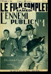 Le Film Complet Du Samedi N° 1760 - 15e Annee - L'Ennemi Public N°1 - Couverture - Format classique