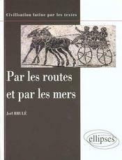 Par Les Routes Et Par Les Mers Civilisation Latine - Intérieur - Format classique