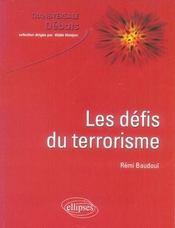 Les défis du terrorisme - Intérieur - Format classique