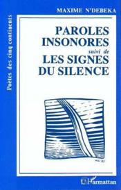 Paroles insonores ; les signes du silence - Couverture - Format classique