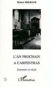 L'An Prochain A Carpentras - Intérieur - Format classique