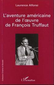 L'Aventure Americaine De L'Oeuvre De Francois Truffaut - Intérieur - Format classique