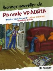 Bonnes Nouvelles De ; Pascale Vd'Auria ; Ce2, Cm1 ; Recueil De Nouvelles - Couverture - Format classique