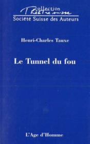Le Tunnel Du Fou - Couverture - Format classique