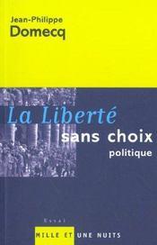 La liberté sans choix - Intérieur - Format classique