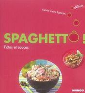 Spaghettô ! pâtes et sauces - Intérieur - Format classique