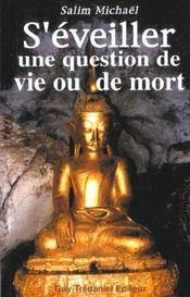 Eveiller Une Question De Vie Ou De Mort (S') - Intérieur - Format classique