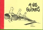 À vos guitares - Intérieur - Format classique