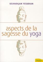 Aspects de la sagesse du yoga - Intérieur - Format classique