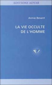La Vie Occulte De L'Homme (édition 2005) - Couverture - Format classique