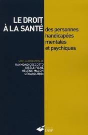 Le droit à la santé des personnes handicapés mentales et psychiques - Intérieur - Format classique