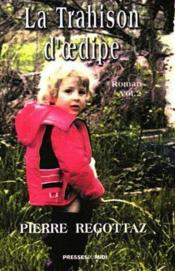La trahison d'Oedipe t.2 - Couverture - Format classique