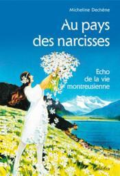 Au Pays Des Narcisses, Echo De La Vie Montreusienne - Couverture - Format classique