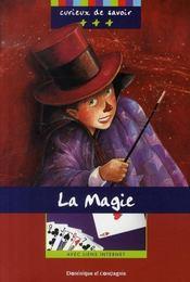 La magie - Intérieur - Format classique