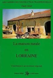 La Maison Rurale En Lorraine - Couverture - Format classique