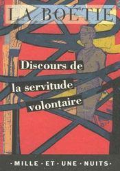 Discours de la servitude volontaire - Intérieur - Format classique
